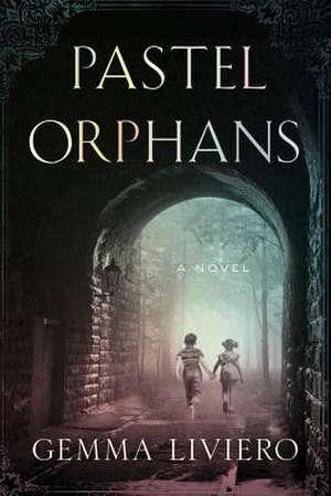 Pastel Orphans de Gemma Liviero