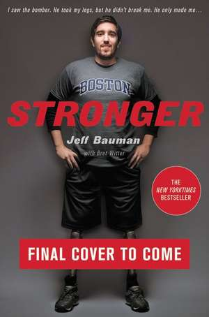 Stronger de Jeff Bauman