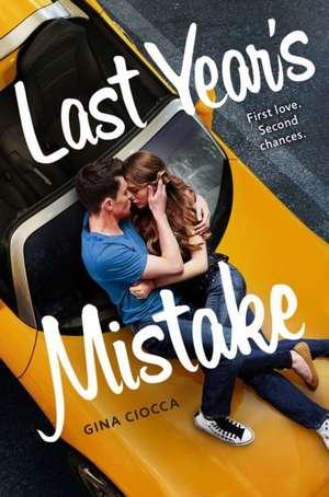 Last Year's Mistake de Gina Ciocca