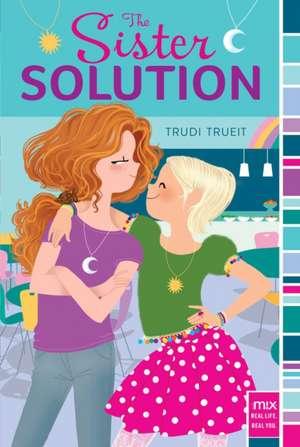 The Sister Solution de Trudi Trueit