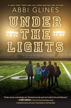 Under the Lights de Abbi Glines