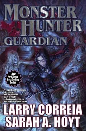 Monster Hunter Guardian de Larry Correia