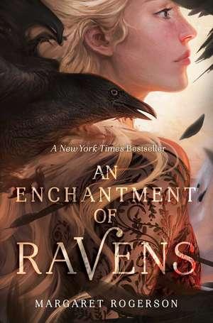 An Enchantment of Ravens de Margaret Rogerson