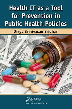 Health It as a Tool for Prevention in Public Health Policies