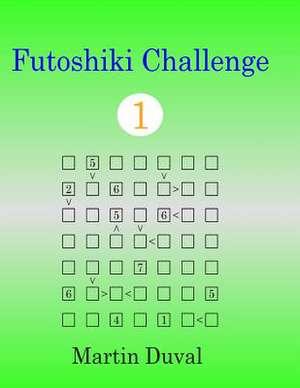 Futoshiki Challenge 1 de Martin Duval