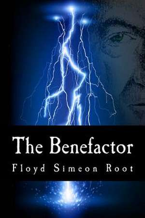 The Benefactor de Floyd Simeon Root