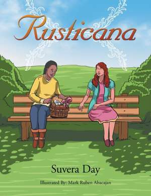 Rusticana de Suvera Day