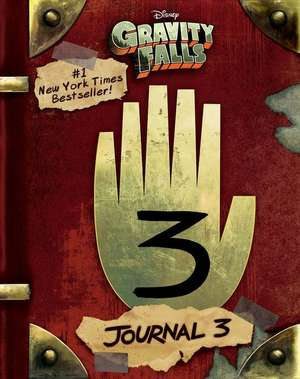 Gravity Falls: Journal 3 de Alex Hirsch