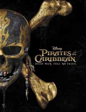 Pirates of the Caribbean: Dead Men Tell No Tales Novelization