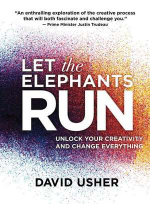 cartea let the elephants run david usher 9781487002190 books