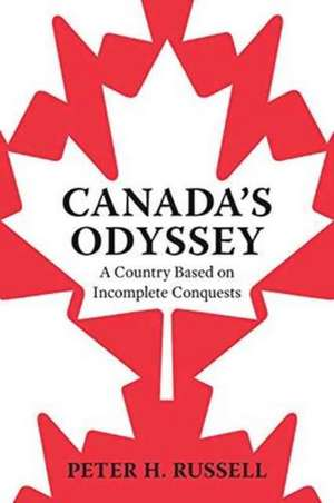 Canada's Odyssey de Peter H. Russell