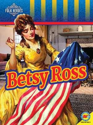 Betsy Ross de Jacqueline S. Cotton