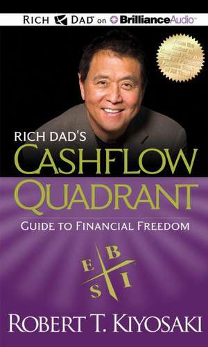 Rich Dad's Cashflow Quadrant:  Guide to Financial Freedom de Robert Kiyosaki