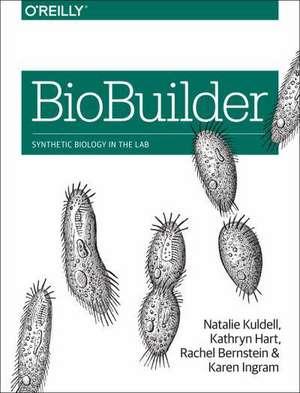 BioBuilder de Natalie Kuldell Phd