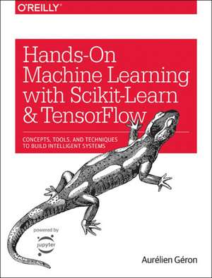 Hands–On Machine Learning with Scikit–Learn and TensorFlow