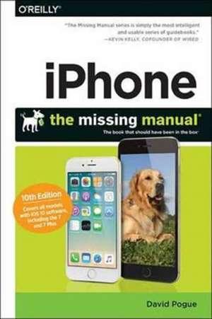 iPhone: The Missing Manual 10e de David Pogue