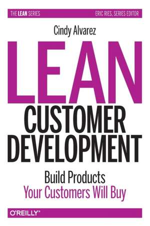 Lean Customer Development de Cindy Alvarez