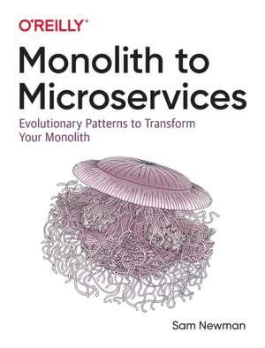 Monolith to Microservices de Sam Newman