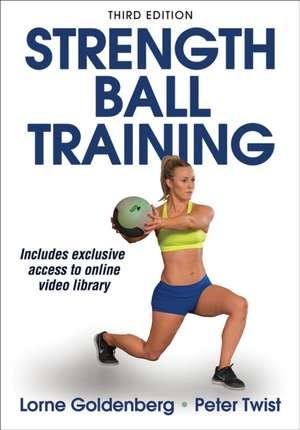 Strength Ball Training de Lorne Goldenberg