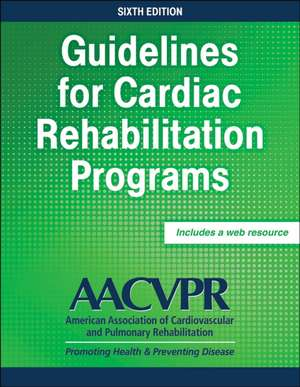 Guidelines for Cardiac Rehabilitation Programs imagine