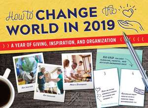How to Change the World in 2019 Wall Calendar de Sourcebooks