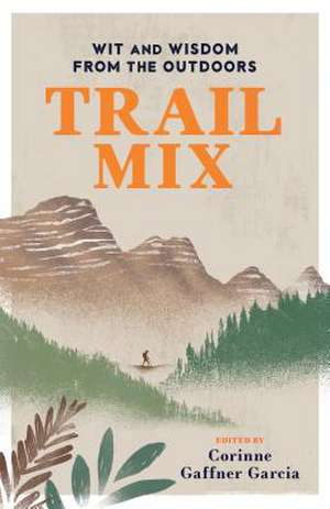 TRAIL MIX WIT WISDOM FROM THEPB