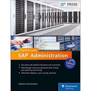 SAP Administration - Practical Guide