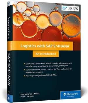 Logistics with SAP S/4HANA de Deb Bhattacharjee
