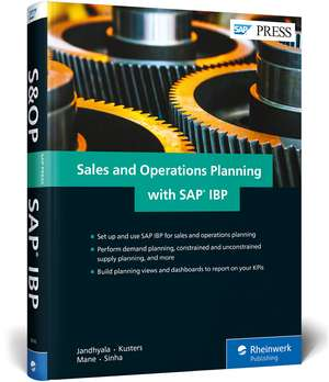 Sales and Operations Planning with SAP IBP de Jeroen Kusters