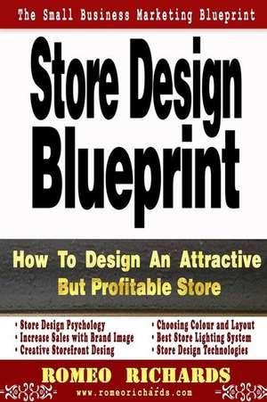 Store Design Blueprint de Romeo Richards