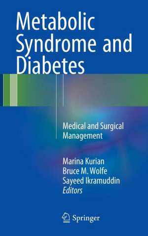 Metabolic Syndrome and Diabetes: Medical and Surgical Management de Marina Kurian