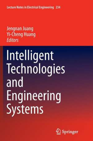 Intelligent Technologies and Engineering Systems de Jengnan Juang