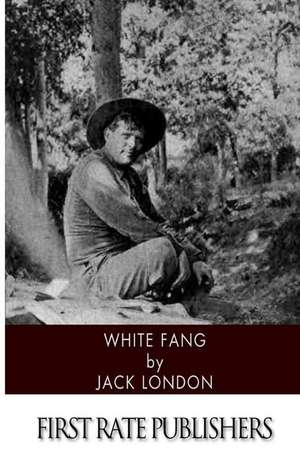 White Fang de Jack London