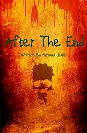 After the End de Melissa a. Gibbo