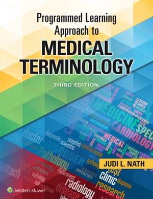 Programmed Learning Approach to Medical Terminology de Judi Nath