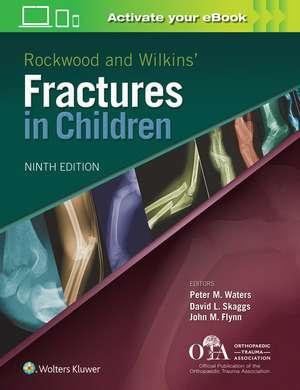 Rockwood and Wilkins Fractures in Children de Peter M Waters MD
