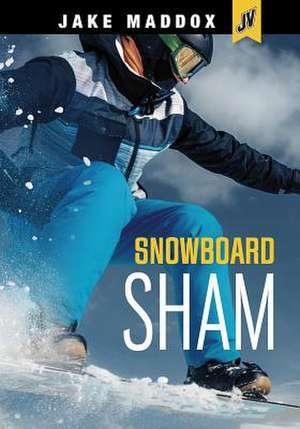 Snowboard Sham de Jake Maddox