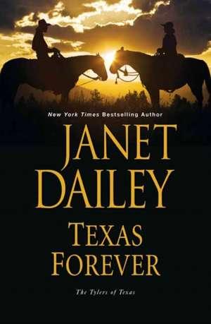 Texas Forever de Janet Dailey