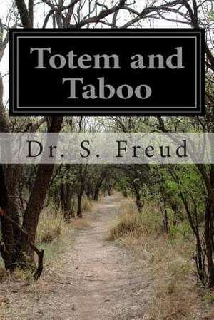 Totem and Taboo de Dr S. Freud