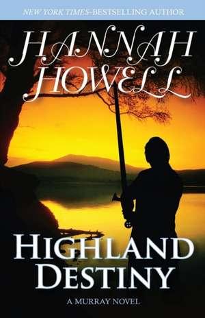 Highland Destiny de Hannah Howell