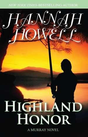 Highland Honor de Hannah Howell