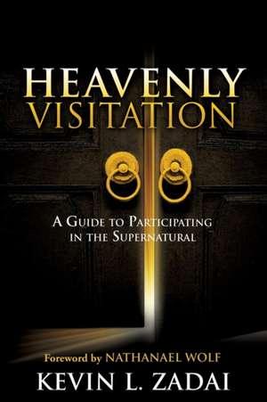 Heavenly Visitation de Kevin L. Zadai