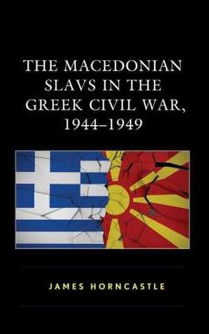 MACEDONIAN SLAVS IN THE GREEK de James Horncastle
