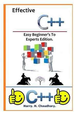 Effective C++ de Harry H. Chaudhary