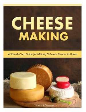 Cheese Making de Stevens, Donna K.