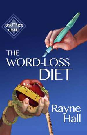 The Word-Loss Diet de Rayne Hall