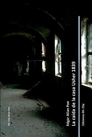 La Caida de La Casa Usher 1839 de Edgar Allan Poe