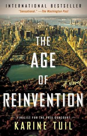 The Age of Reinvention de Karine Tuil