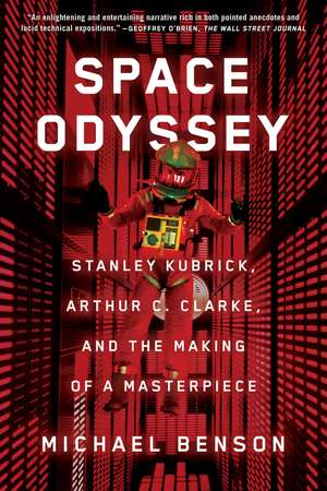 Space Odyssey: Stanley Kubrick, Arthur C. Clarke, and the Making of a Masterpiece de Michael Benson