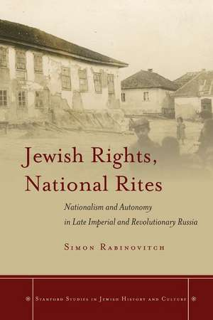 Jewish Rights, National Rites